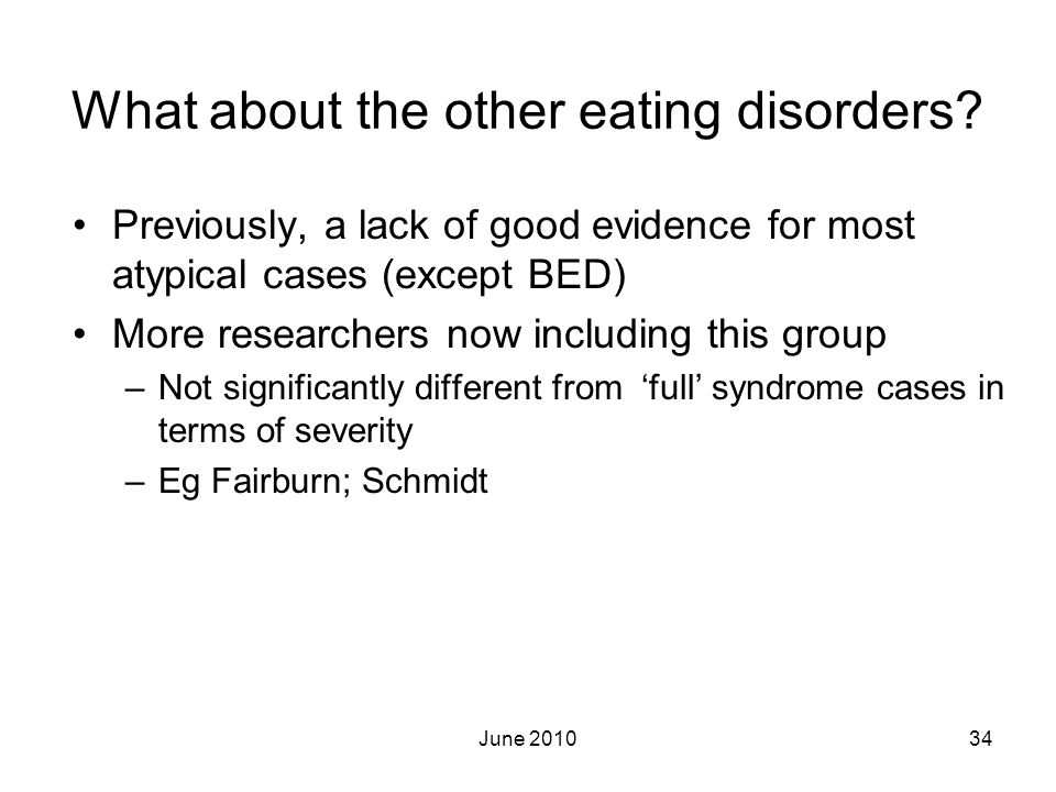 What about the other eating disorders