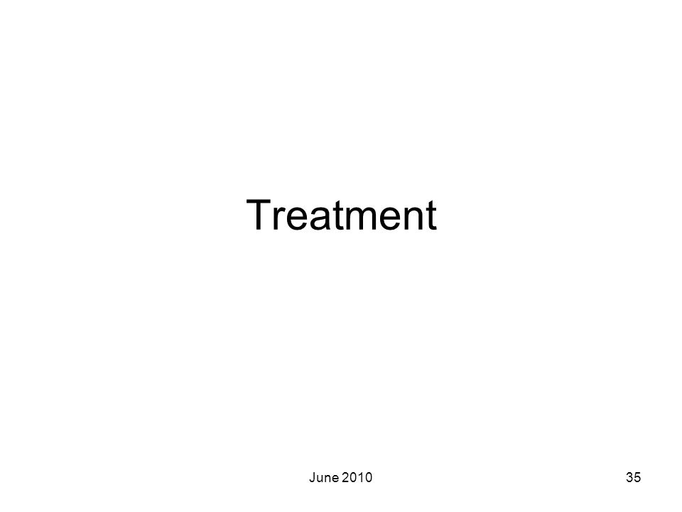Treatment June 2010