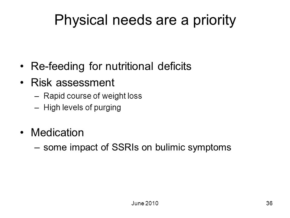 Physical needs are a priority