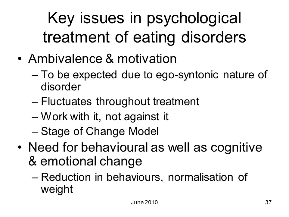 Key issues in psychological treatment of eating disorders