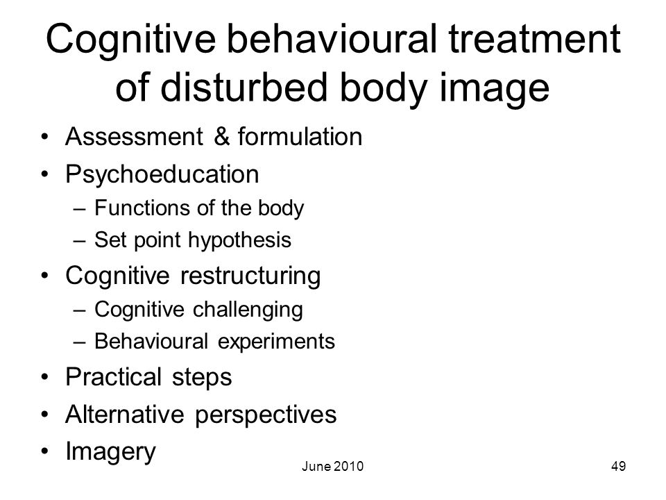 Cognitive behavioural treatment of disturbed body image