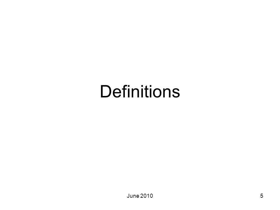 Definitions June 2010