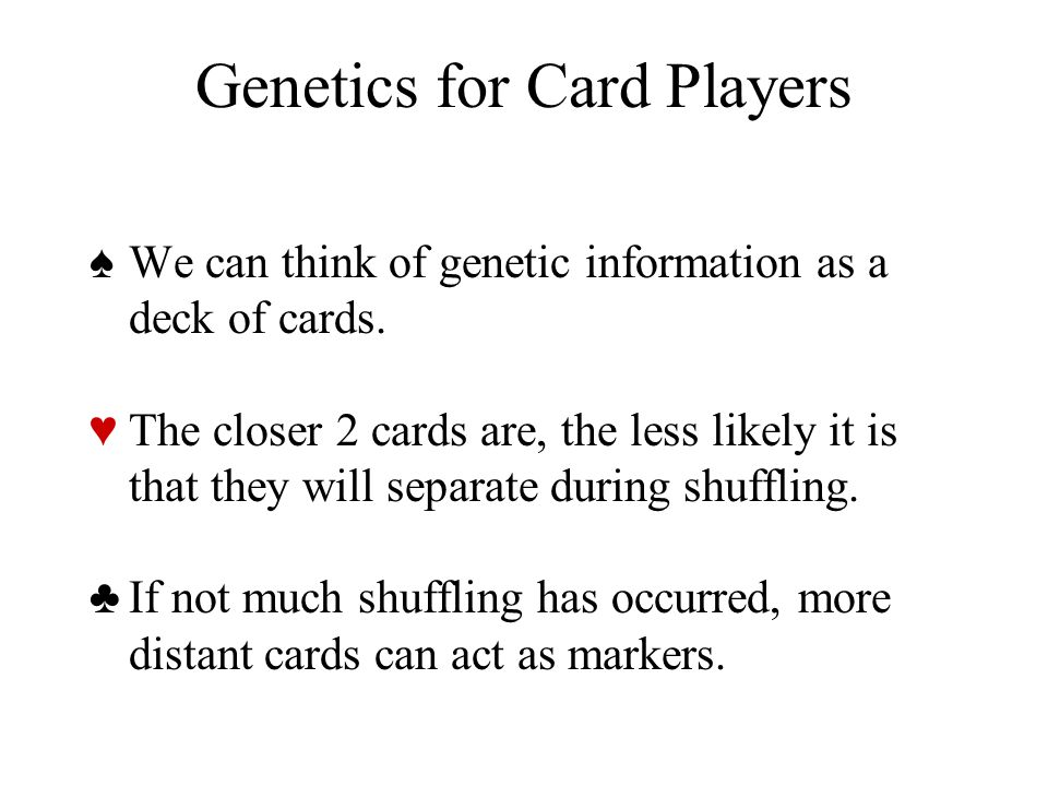 Genetics for Card Players