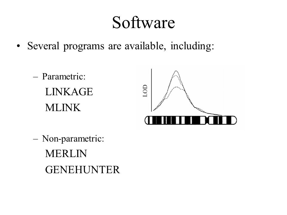 Software Several programs are available, including: LINKAGE MLINK