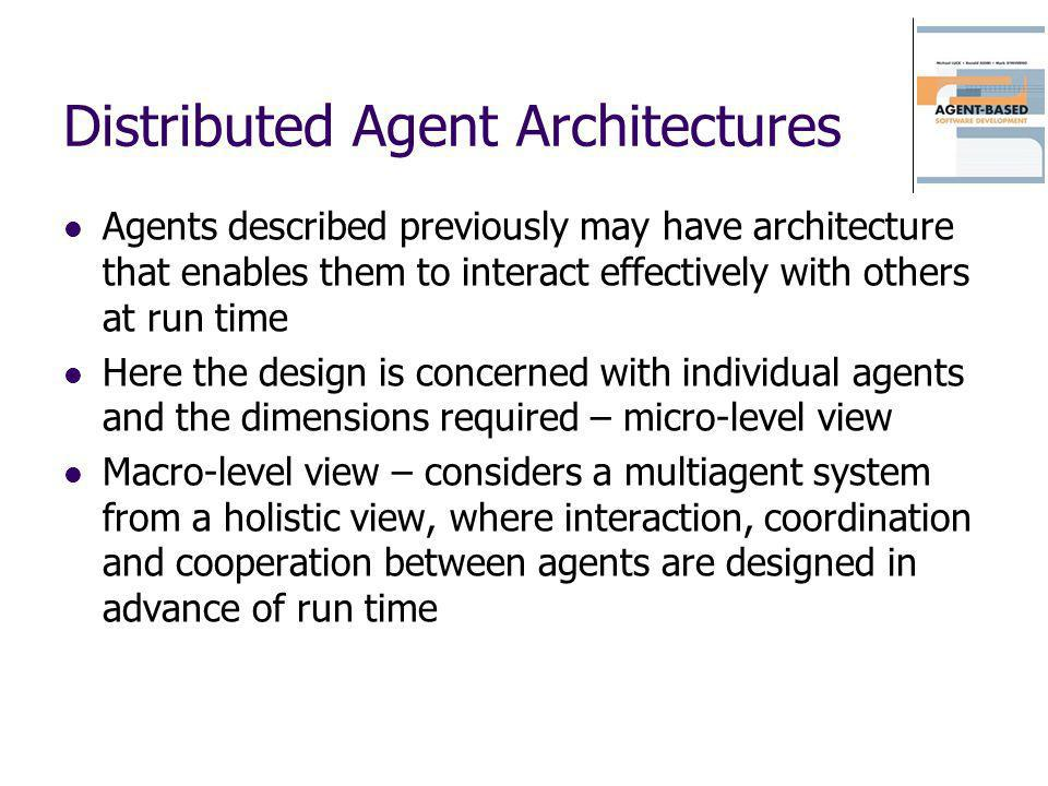 Distributed Agent Architectures