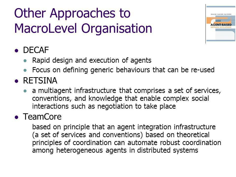 Other Approaches to MacroLevel Organisation