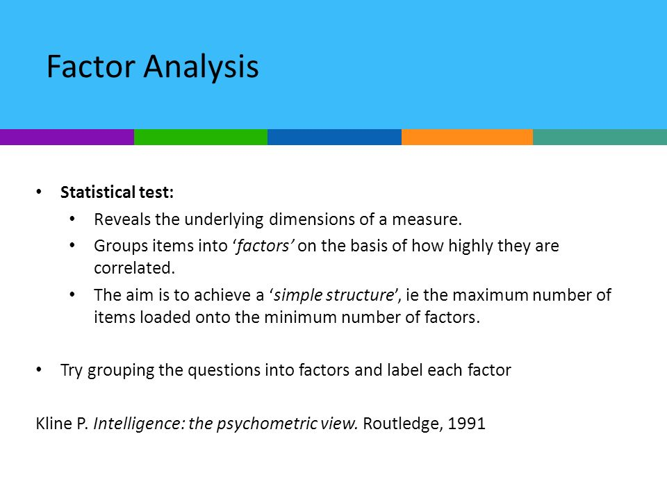 Factor Analysis Statistical test: