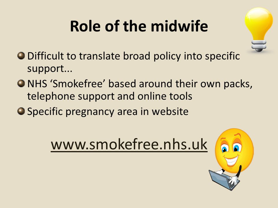 Role of the midwife www.smokefree.nhs.uk