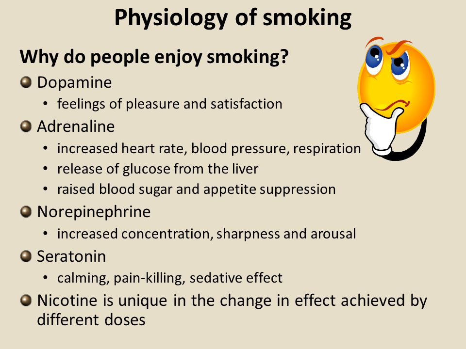 Physiology of smoking Why do people enjoy smoking Dopamine Adrenaline