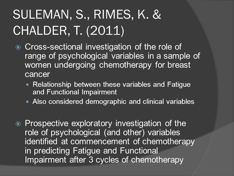 SULEMAN, S., RIMES, K. & CHALDER, T. (2011)