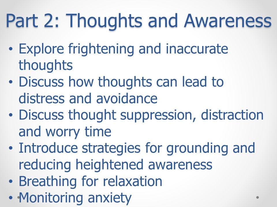 Part 2: Thoughts and Awareness