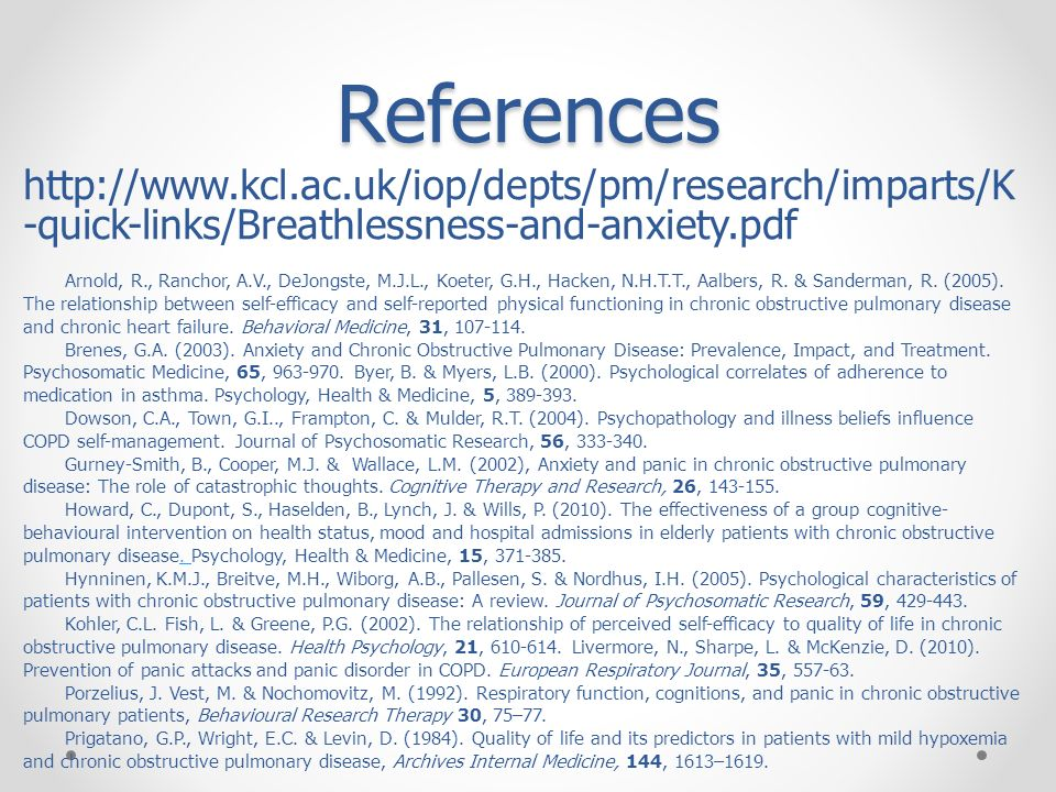References http://www.kcl.ac.uk/iop/depts/pm/research/imparts/K-quick-links/Breathlessness-and-anxiety.pdf.