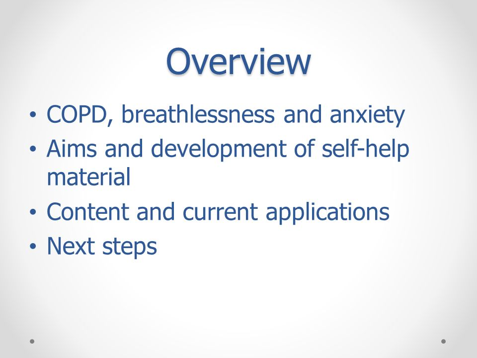 Overview COPD, breathlessness and anxiety
