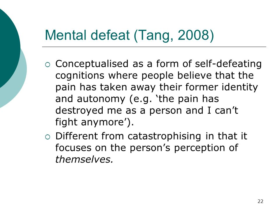 Mental defeat (Tang, 2008)