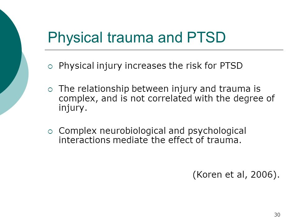 Physical trauma and PTSD