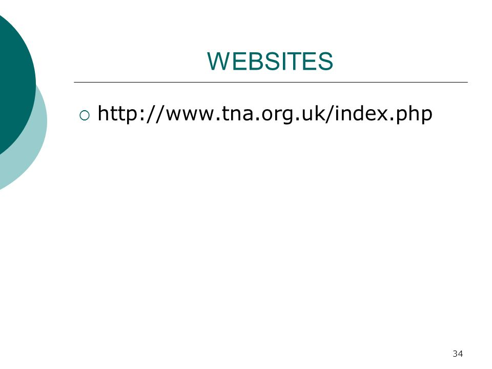 WEBSITES http://www.tna.org.uk/index.php