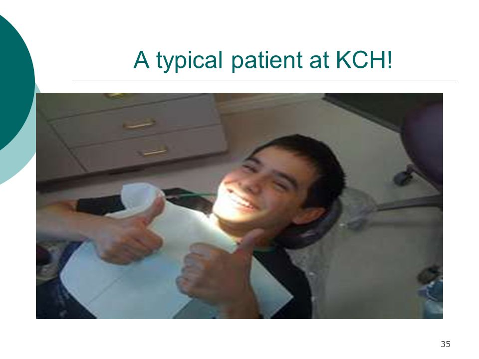 A typical patient at KCH!