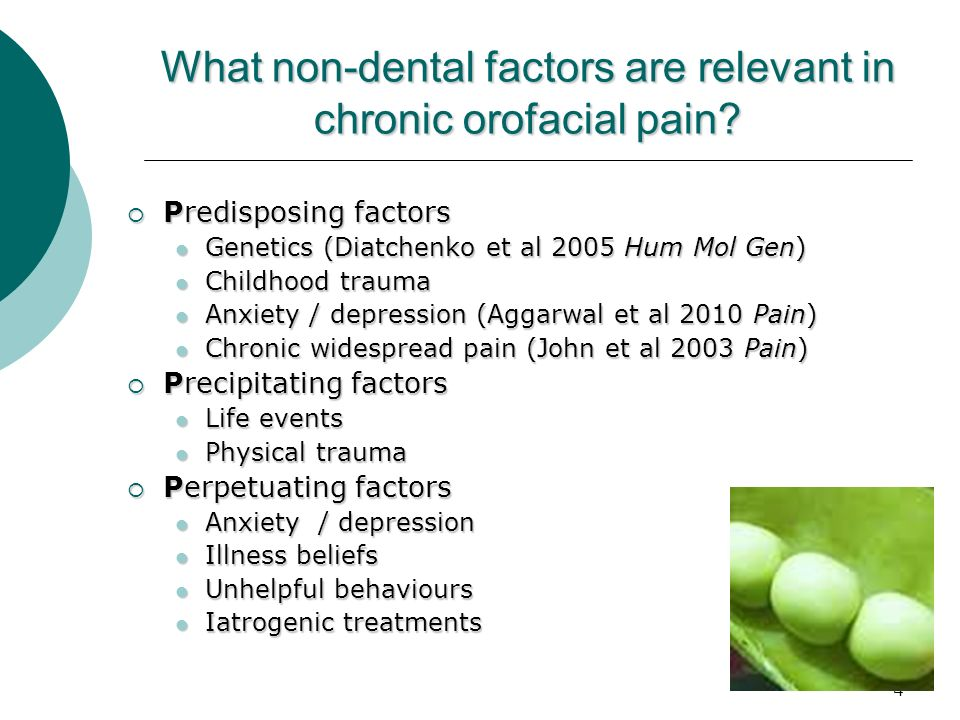 What non-dental factors are relevant in chronic orofacial pain