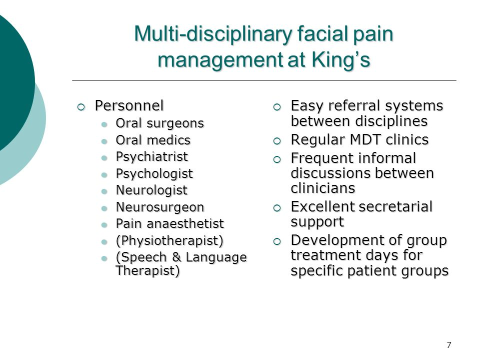 Multi-disciplinary facial pain management at King's