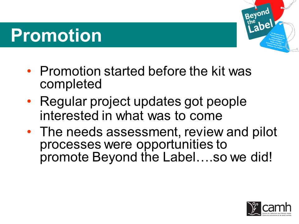 Promotion Promotion started before the kit was completed