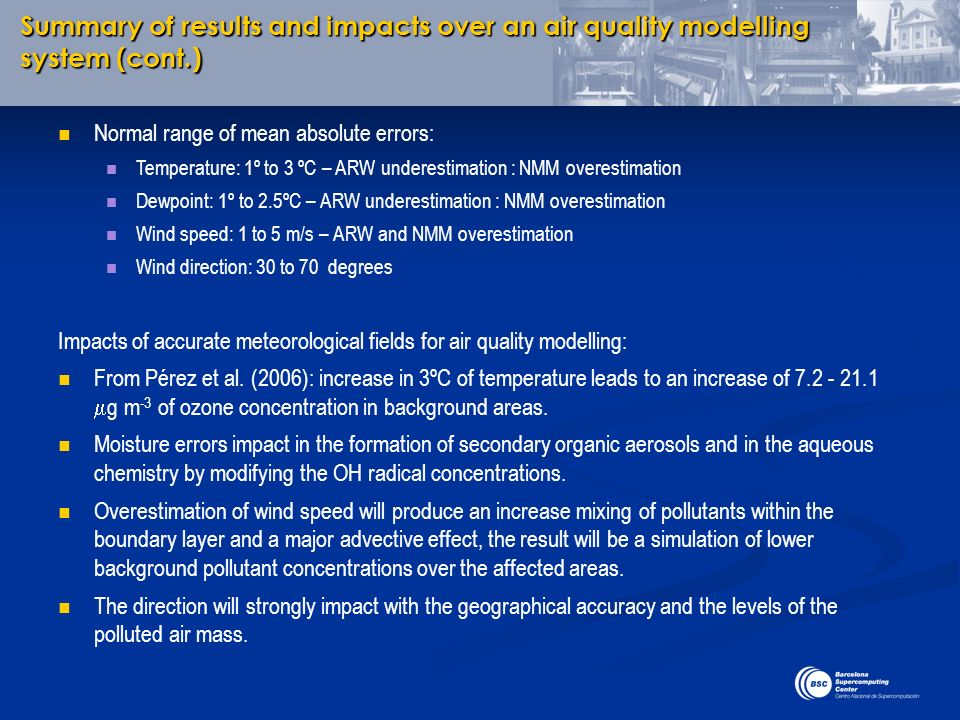 Summary of results and impacts over an air quality modelling system (cont.)