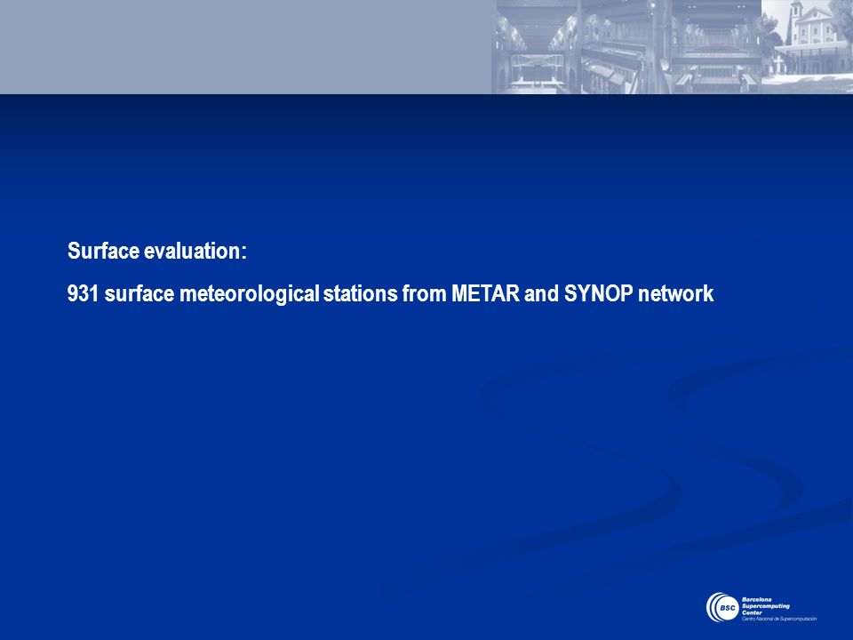 931 surface meteorological stations from METAR and SYNOP network