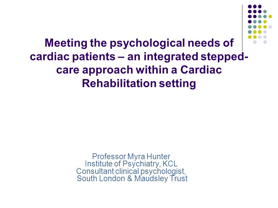 Meeting the psychological needs of cardiac patients – an integrated stepped-care approach within a Cardiac Rehabilitation setting