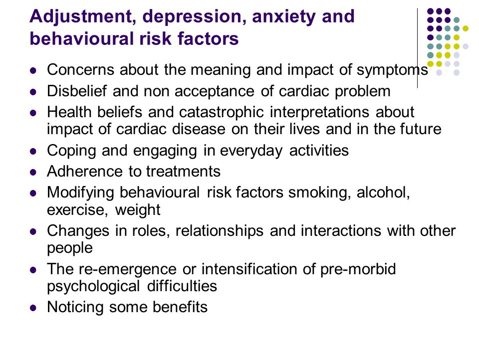 Adjustment, depression, anxiety and behavioural risk factors