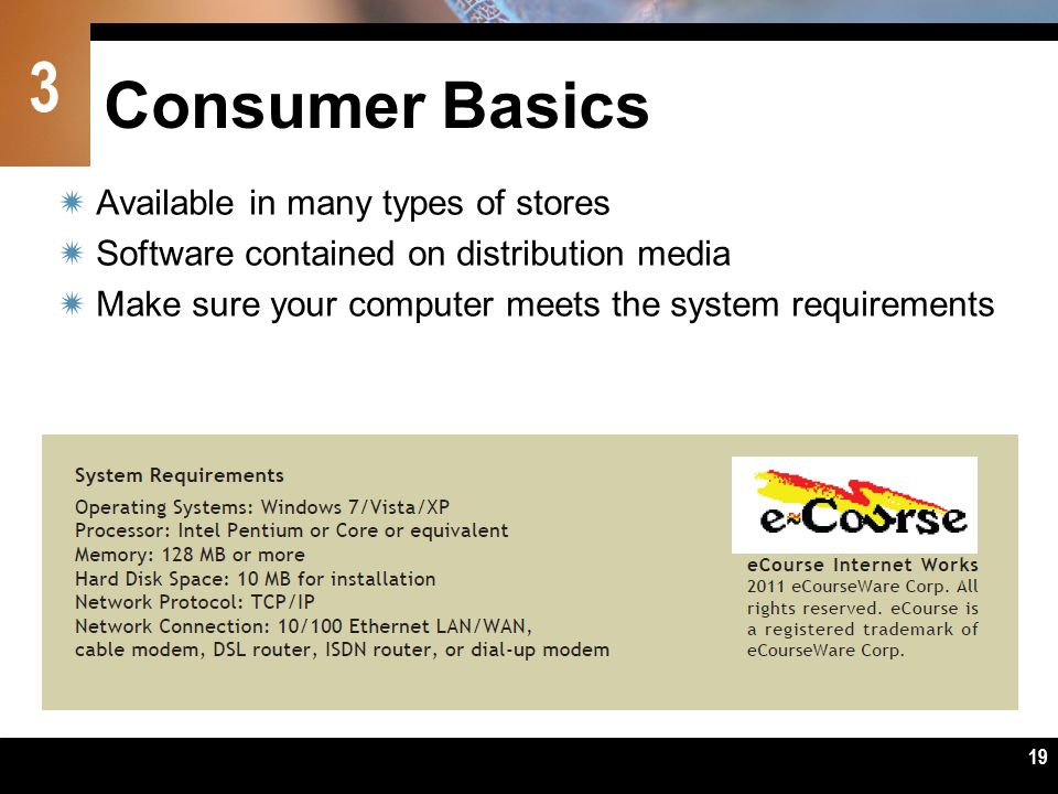 Consumer Basics Available in many types of stores