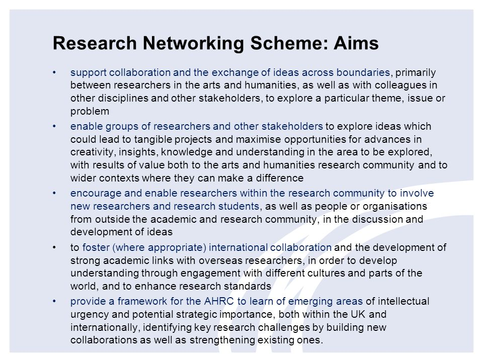Research Networking Scheme: Aims
