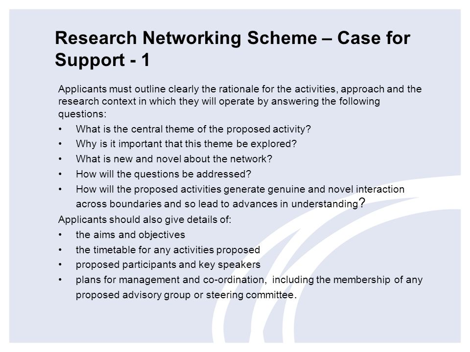Research Networking Scheme – Case for Support - 1
