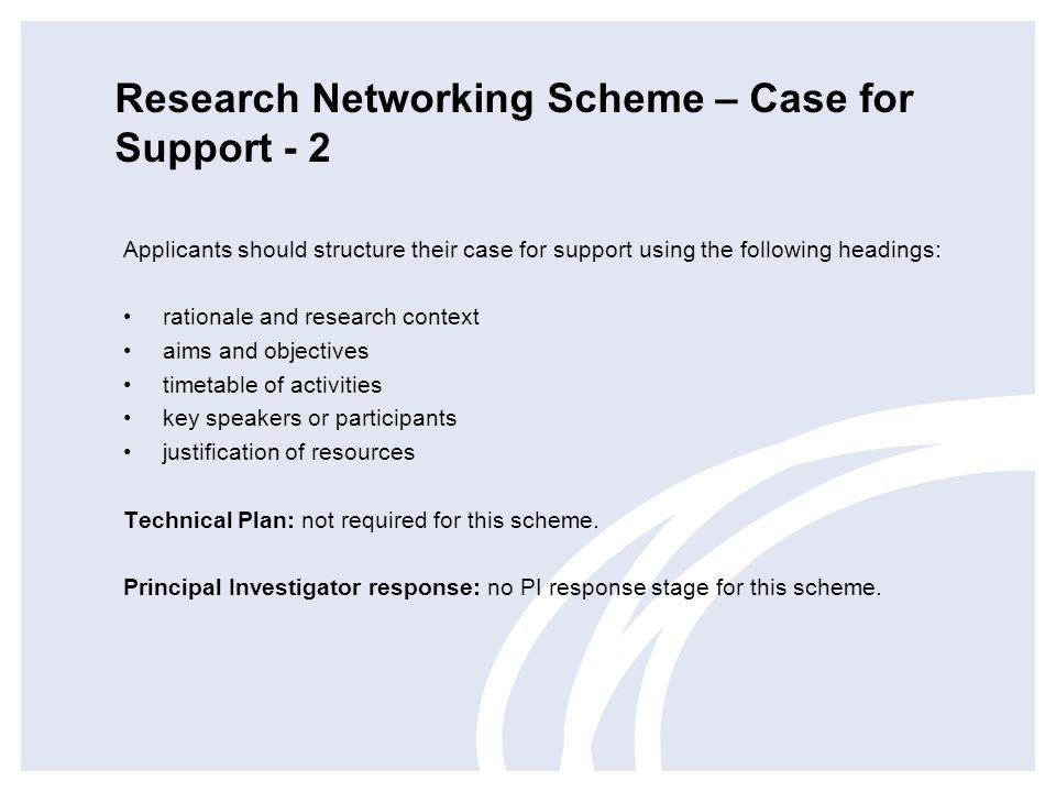 Research Networking Scheme – Case for Support - 2