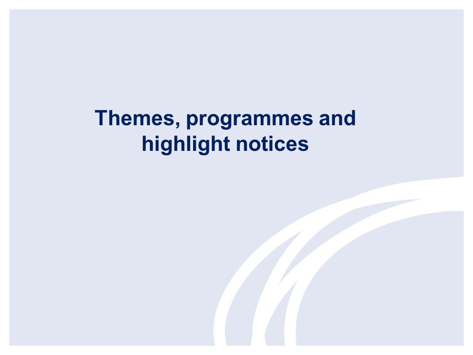 Themes, programmes and highlight notices