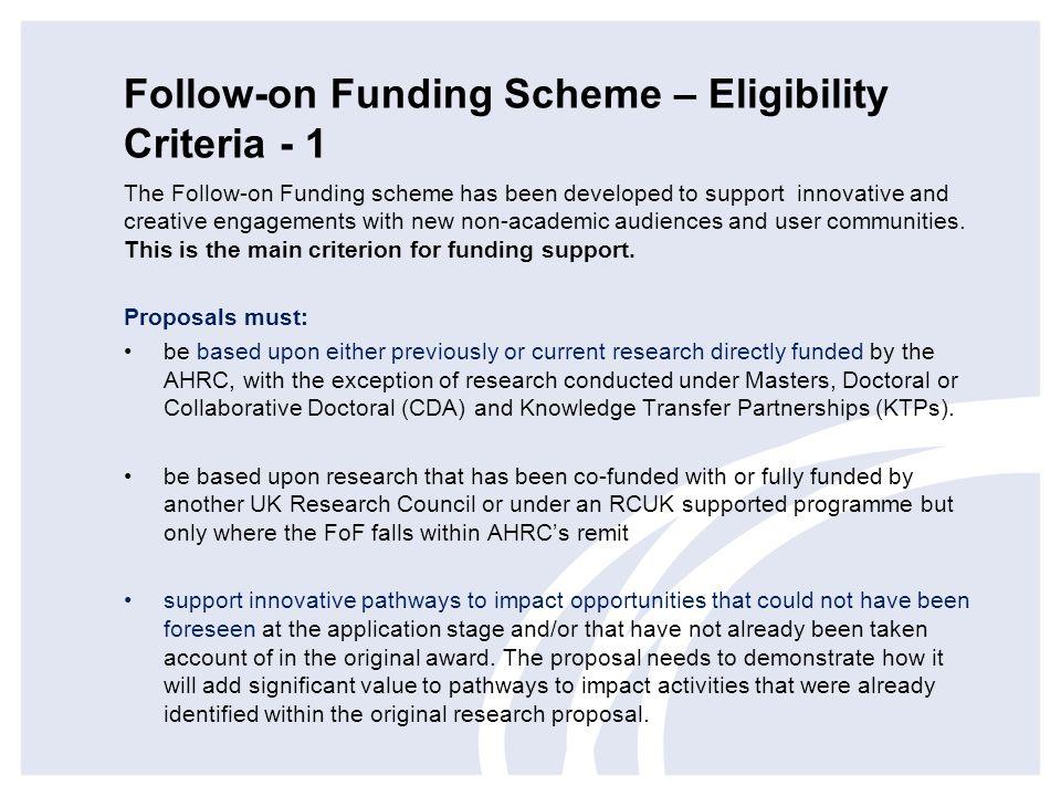 Follow-on Funding Scheme – Eligibility Criteria - 1