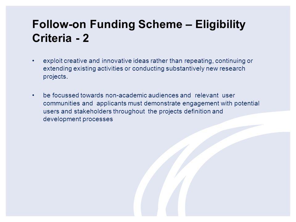 Follow-on Funding Scheme – Eligibility Criteria - 2