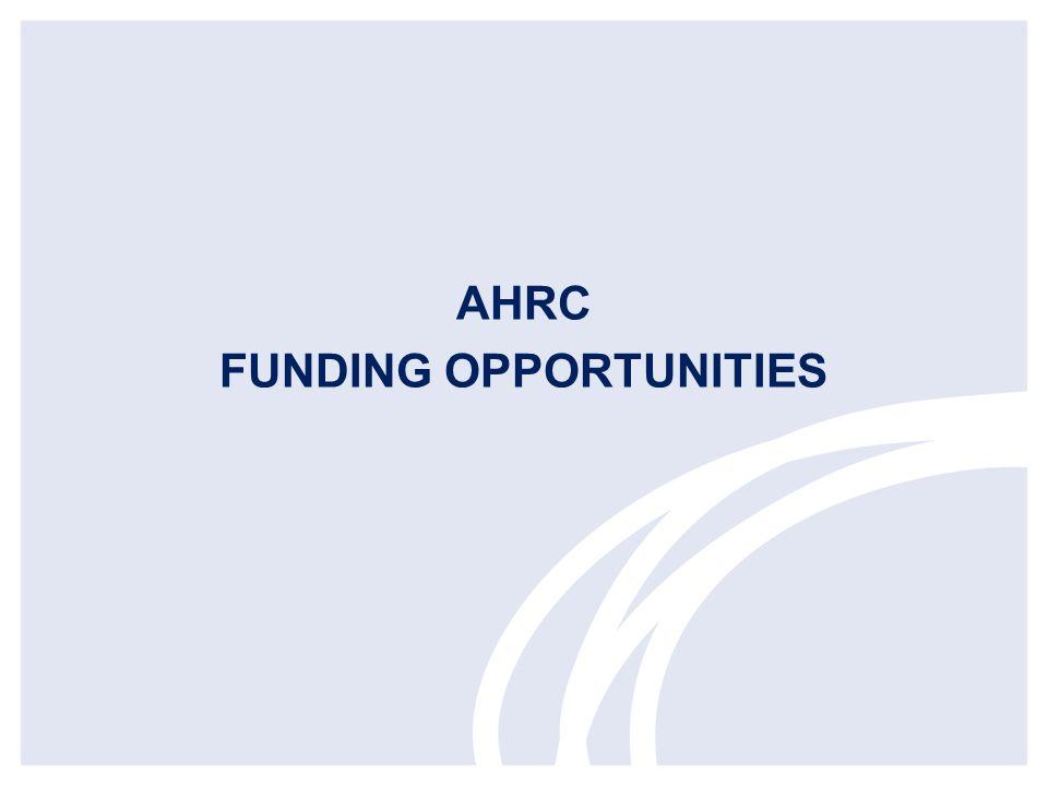AHRC FUNDING OPPORTUNITIES