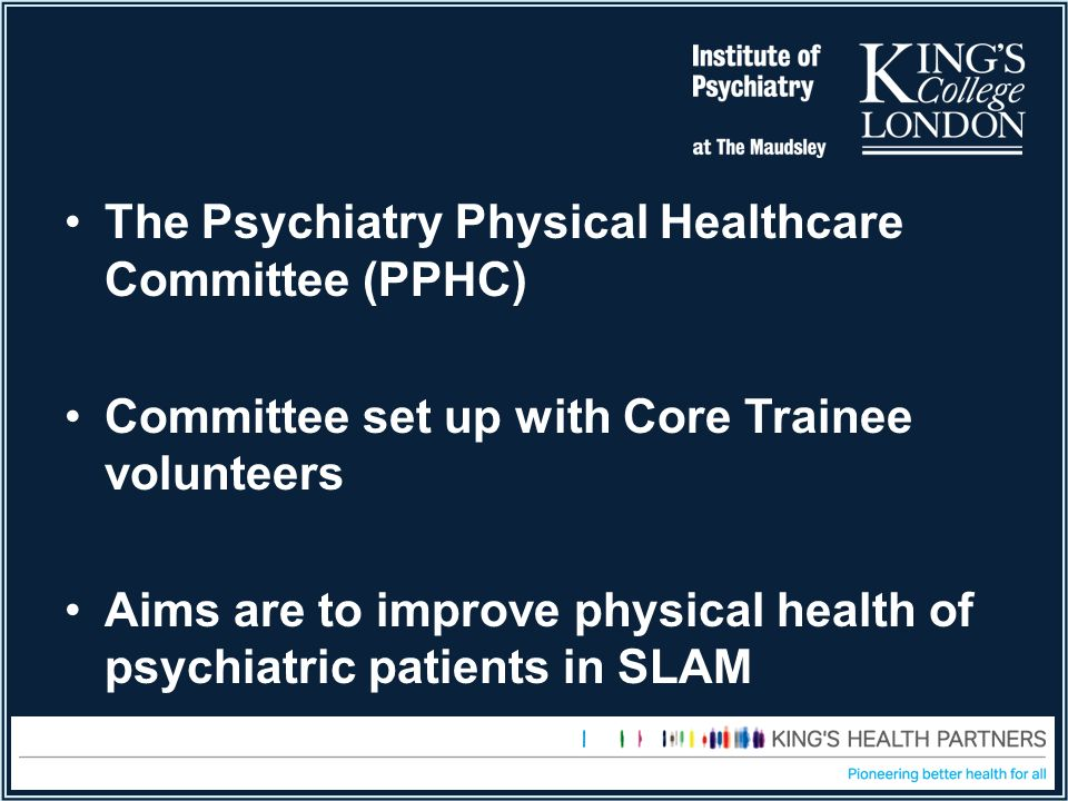 The Psychiatry Physical Healthcare Committee (PPHC)