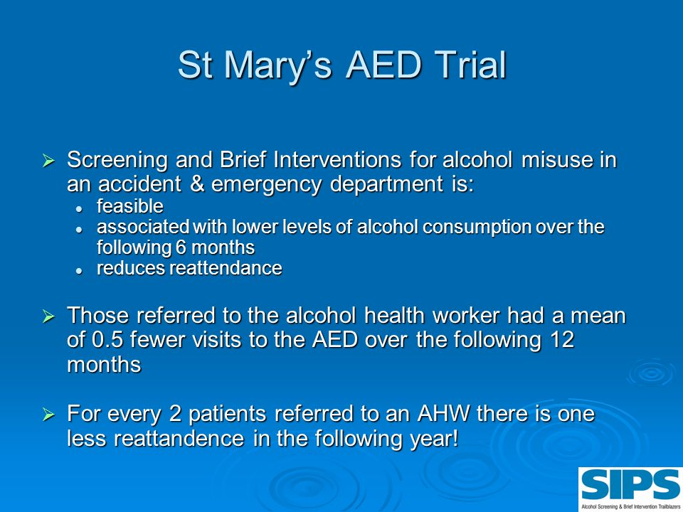 St Mary's AED Trial Screening and Brief Interventions for alcohol misuse in an accident & emergency department is: