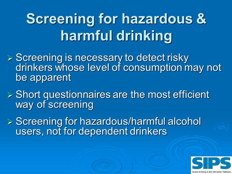 Screening for hazardous & harmful drinking