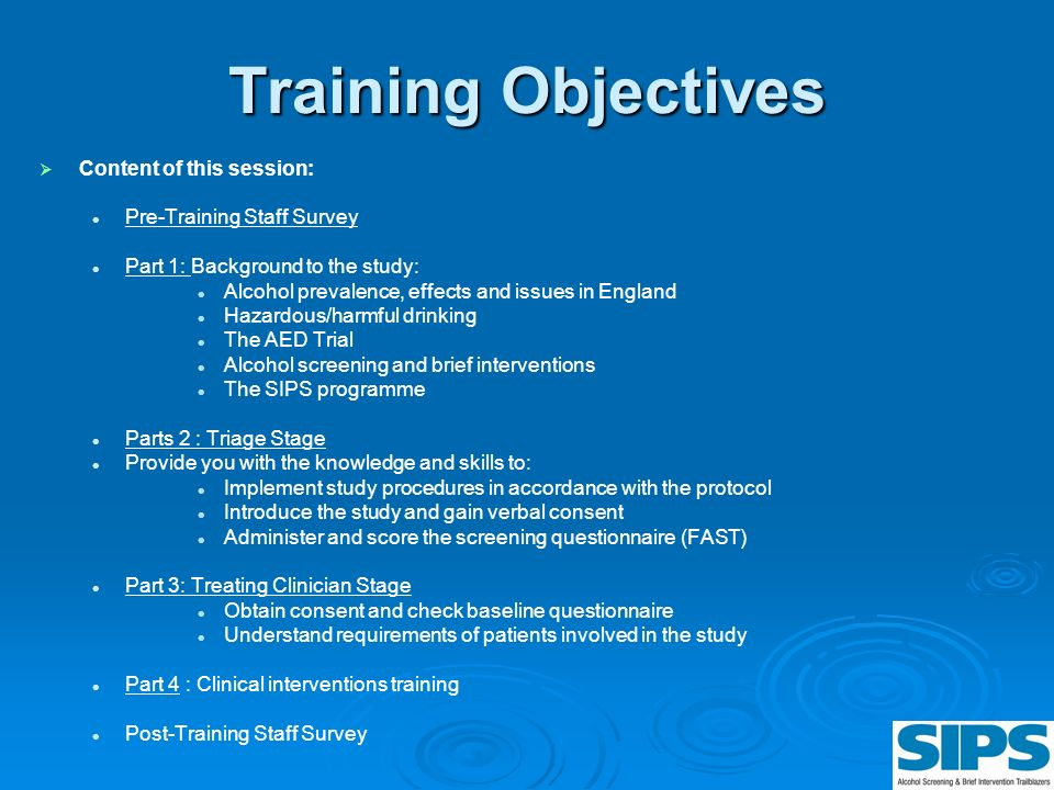 Training Objectives Content of this session: Pre-Training Staff Survey