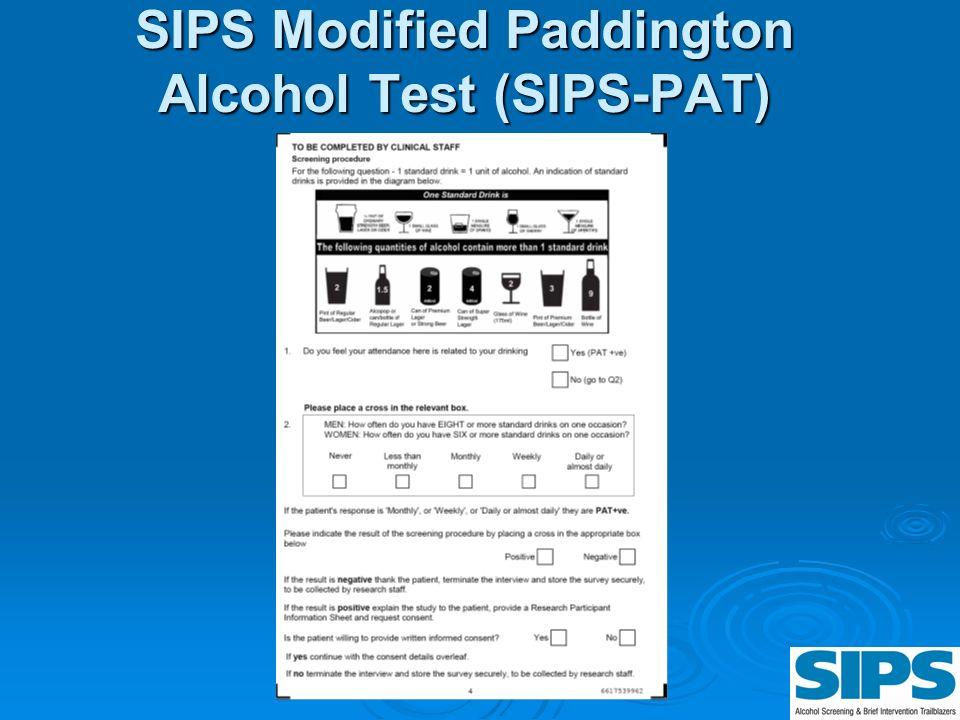 SIPS Modified Paddington Alcohol Test (SIPS-PAT)
