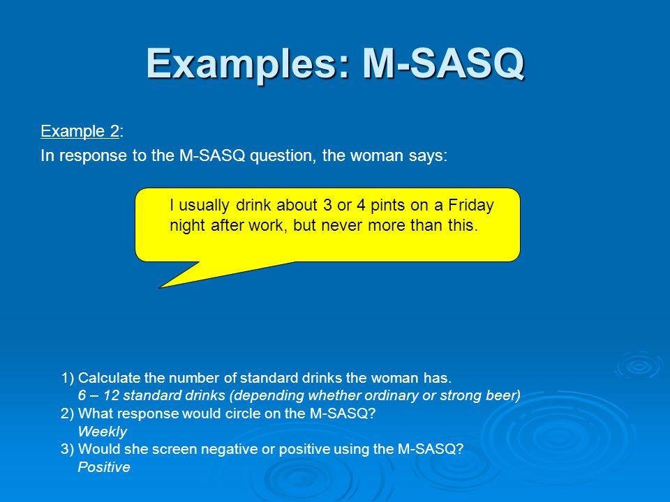 Examples: M-SASQ Example 2: