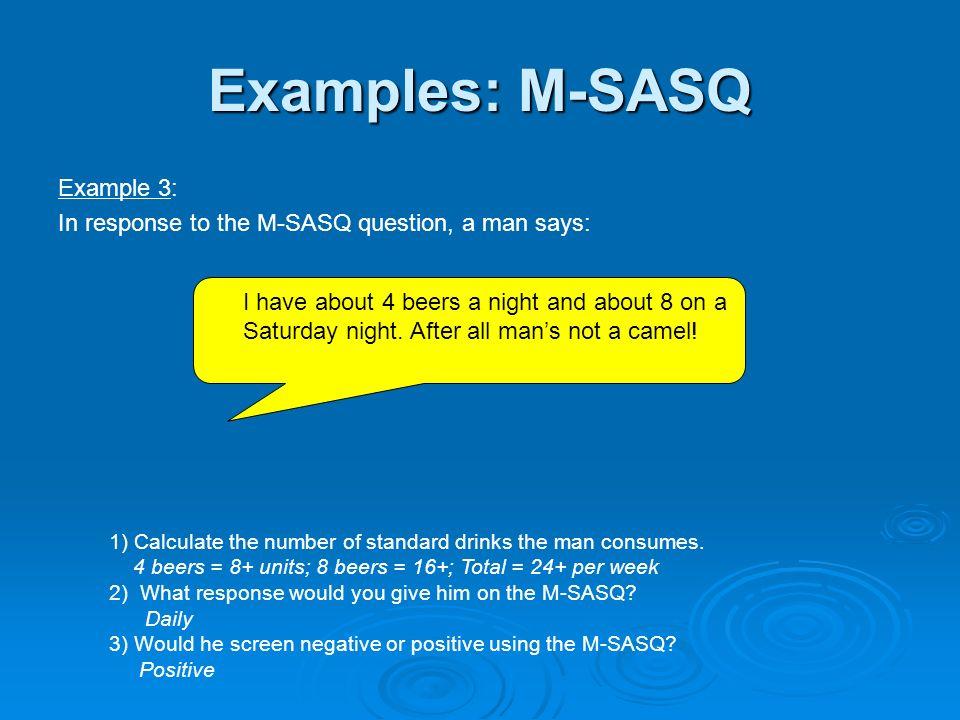 Examples: M-SASQ Example 3: