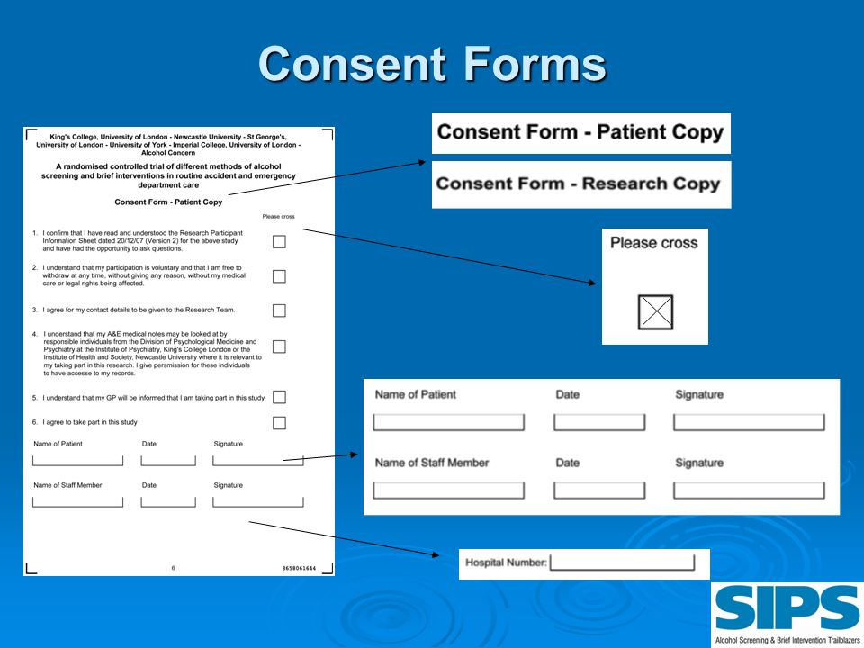 Consent Forms Consent if important because of ethical obligations of the study and because the patient is providing confidential information.