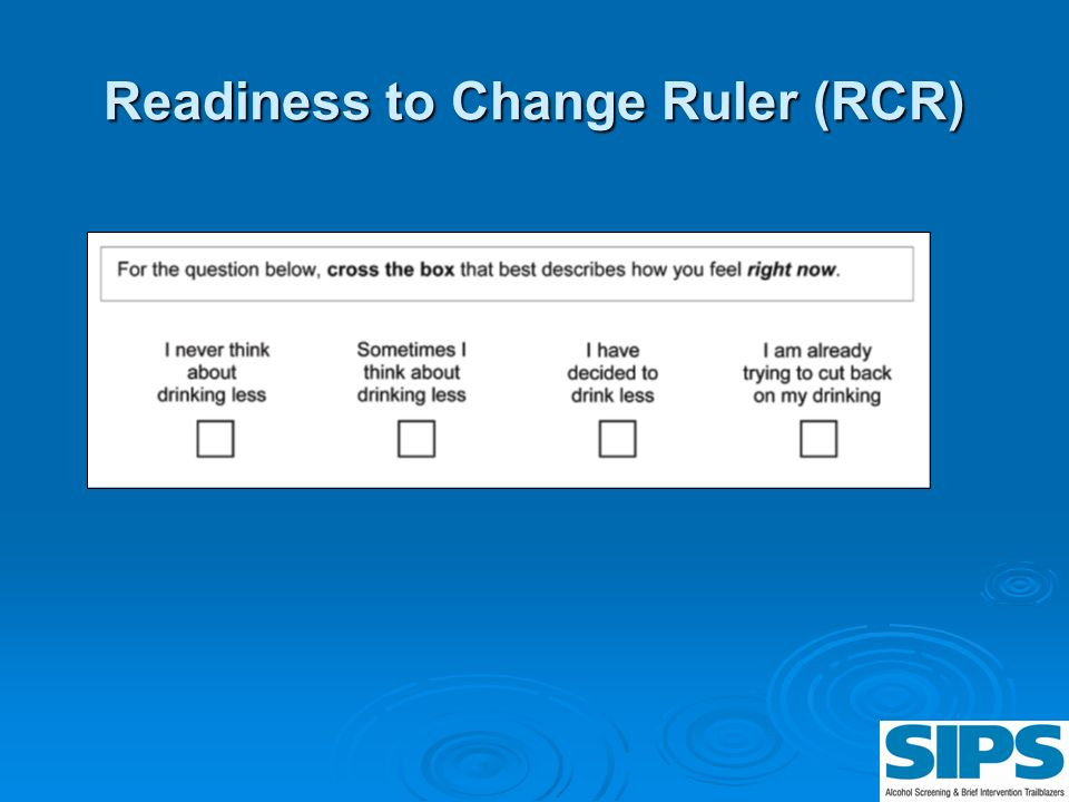 Readiness to Change Ruler (RCR)