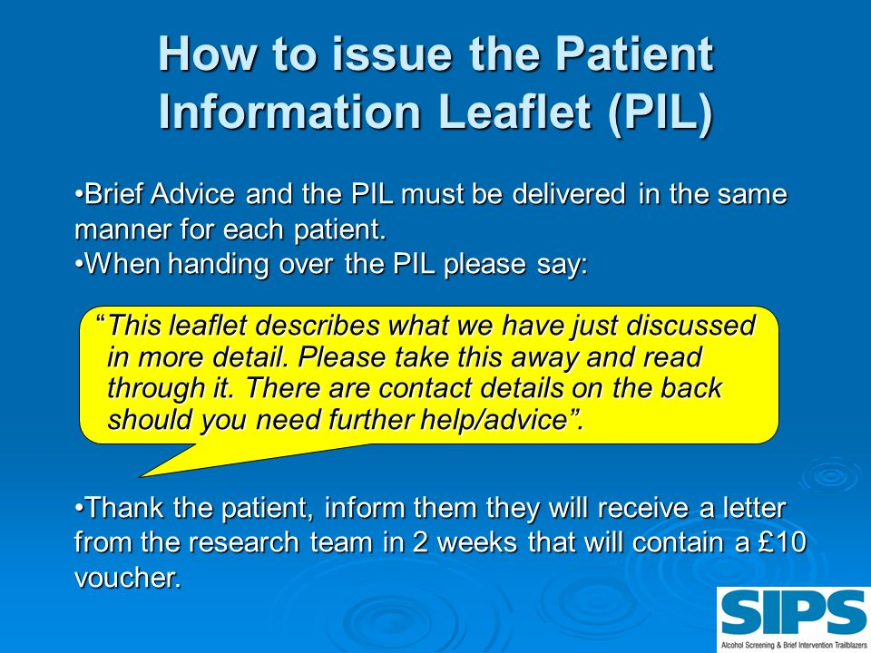 How to issue the Patient Information Leaflet (PIL)