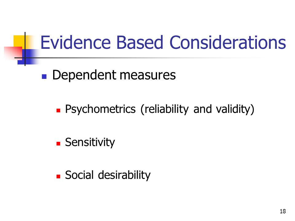 Evidence Based Considerations