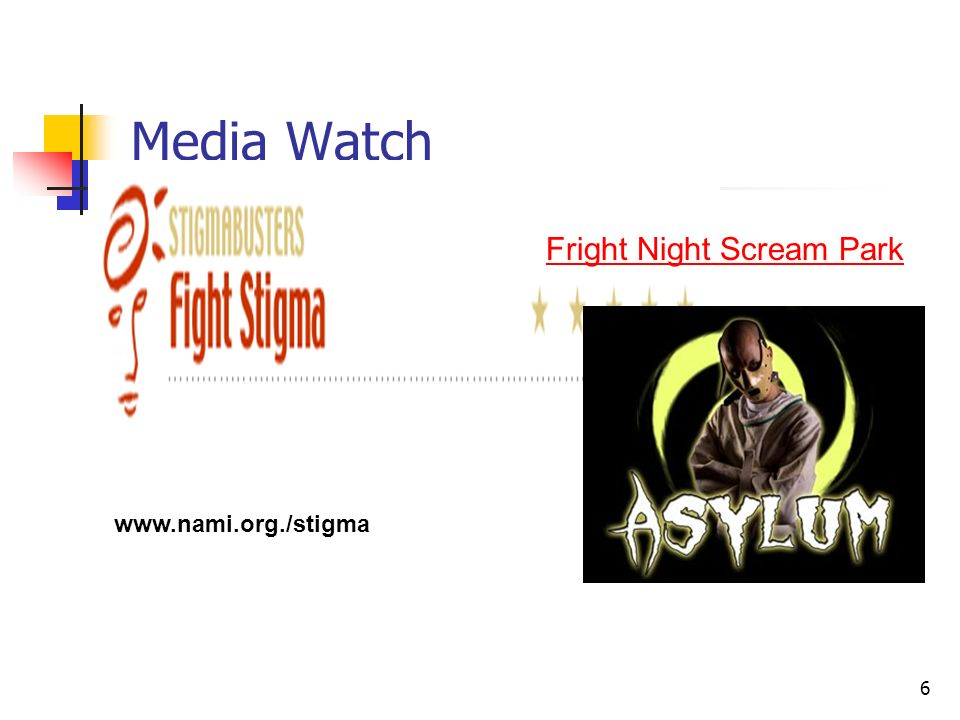 Media Watch Fright Night Scream Park www.nami.org./stigma