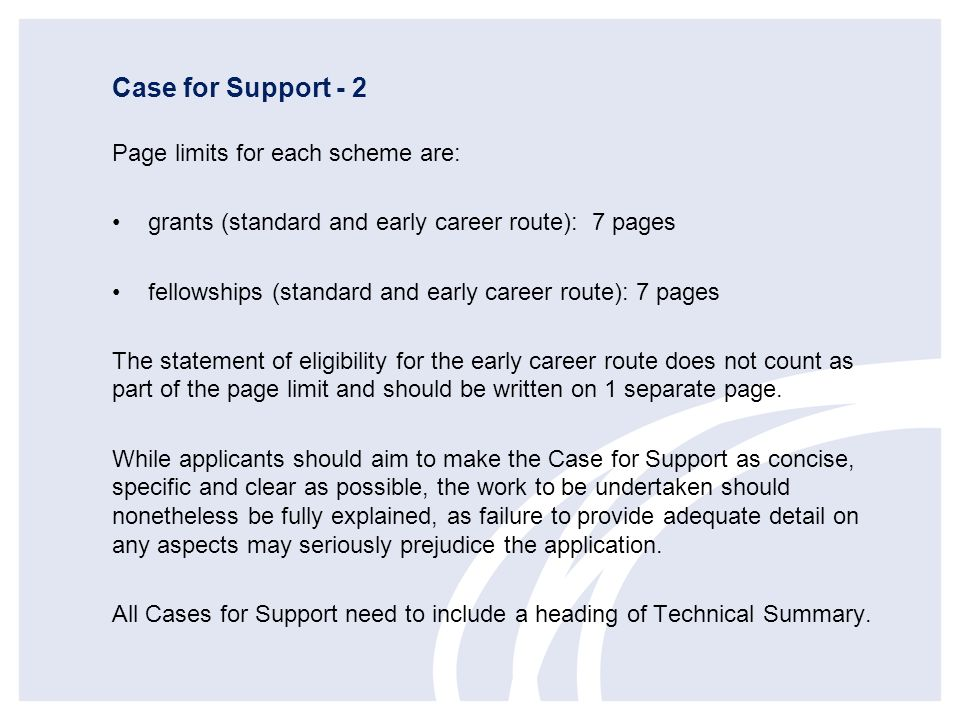 Case for Support - 2 Page limits for each scheme are: