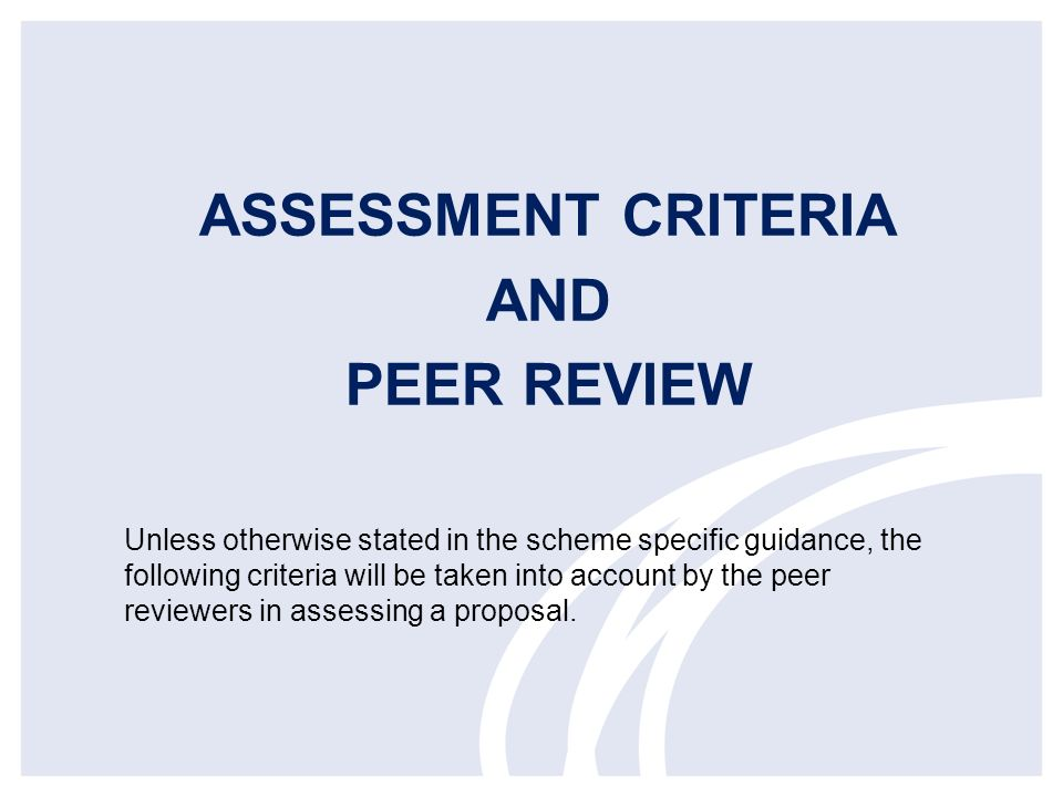 ASSESSMENT CRITERIA AND PEER REVIEW